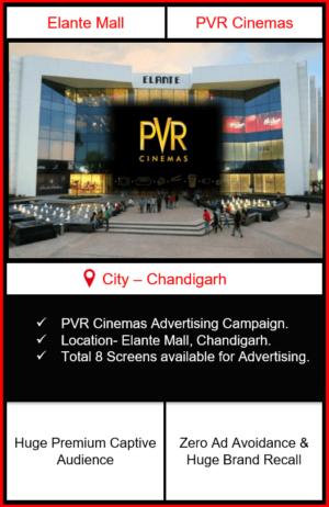 Advertising in PVR Cinemas Elante Mall, Chandigarh Punjab| PVR Cinemas Advertising Chandigarh| PVR Screens Advertising Elante Mall, Chandigarh | PVR Screens Advertising Punjab