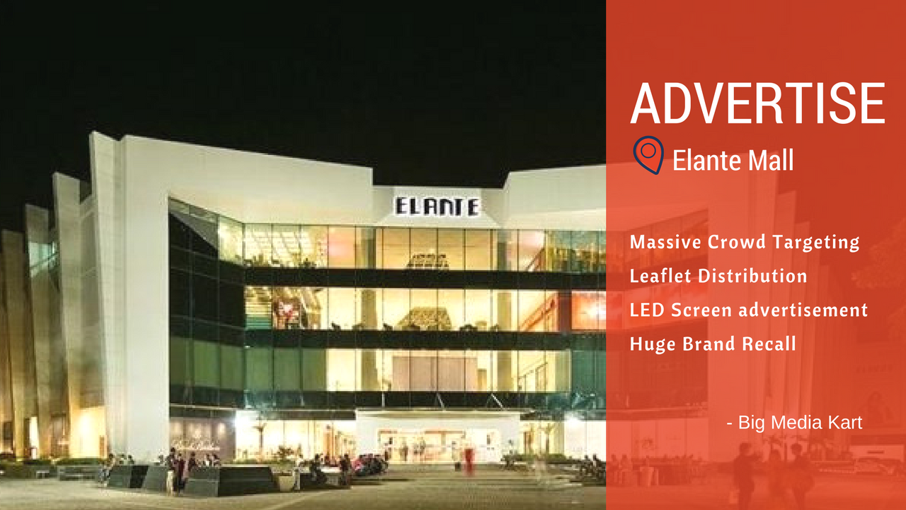 How about the best option for booking ads in Elante Mall – Chandigarh?