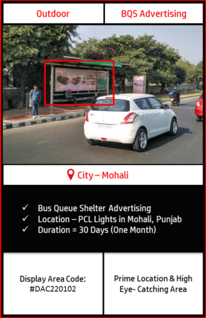 Bus Queue Shelter advertising at PCL Lights In Mohali, Punjab ( Outdoor Hoarding and Billboard advertising)