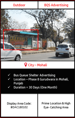 Bus Queue Shelter advertising at Phase 8 Gurudwara In Mohali, Punjab (Outdoor Hoarding and Billboard Advertising)