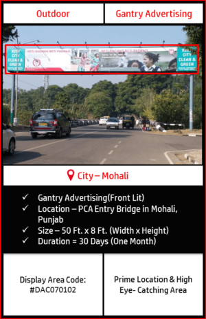 Gantry advertising at PCA Entry Chowk In Mohali, Punjab(Outdoor Hoarding and Billboard advertising)
