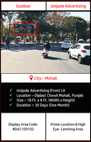 Unipole advertising on Diplast Chowk In Mohali, Punjab(Outdoor Hoarding Advertising Campaign)