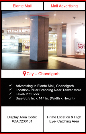 Elante Mall Advertising | Advertising in Elante Mall Chandigarh | Mall Advertising | Advertising in Chandigarh