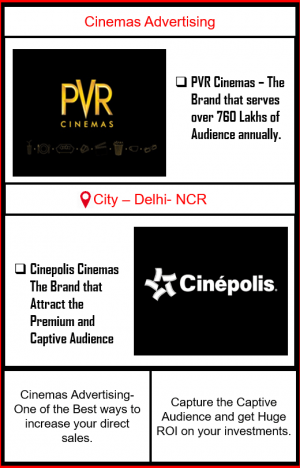 Cinemas Advertising, Cinemas Advertising in Delhi-NCR, Outdoor Advertising in Delhi, Cinema Advertising, Cinemas Advertising Agency in Delhi