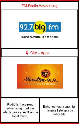 FM radio advertising in Agra | FM radio advertising agency in Agra| Big FM Advertising rates in Agra| Mantra Fm advertising rates in Agra