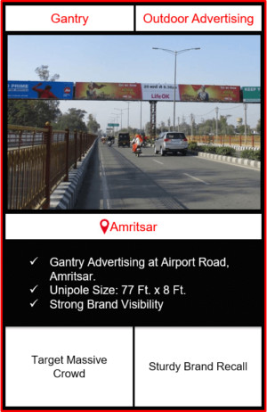 outdoor advertising in amritsar, outdoor branding in amritsar, gantry advertising in amritsar, outdoor advertising agency in amritsar, airport advertising in amritsar