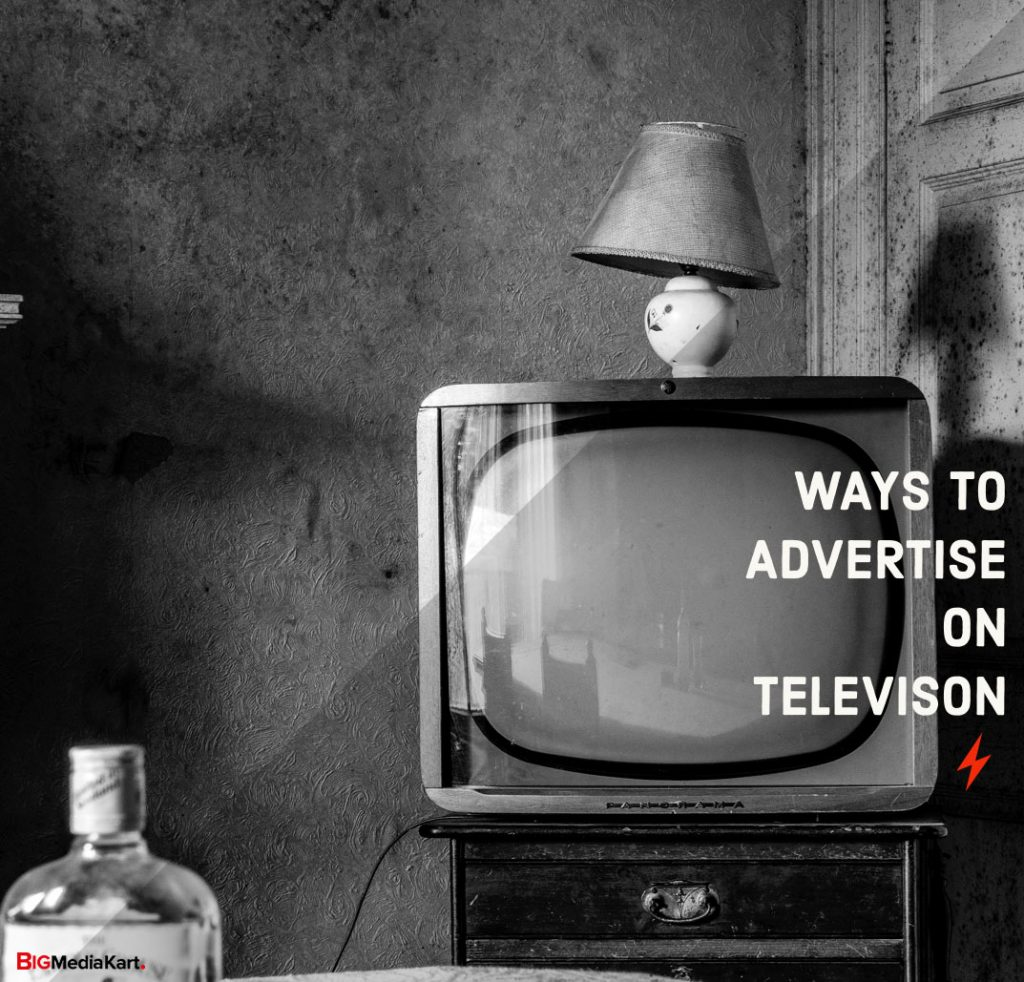 Different ways through which you can advertise on National TV Channels
