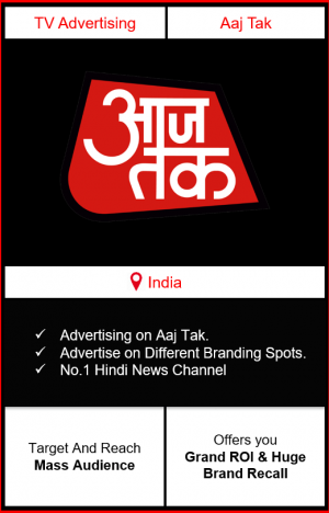 Advertising on aaj tak, advertising in aaj tak, how to advertise on aaj tak, aaj tak channel advertising
