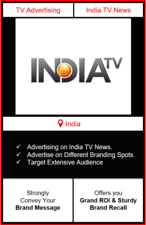 Advertising on india tv news channel, advertising on india tv news, advertising in india tv news channel, India TV News Advertising