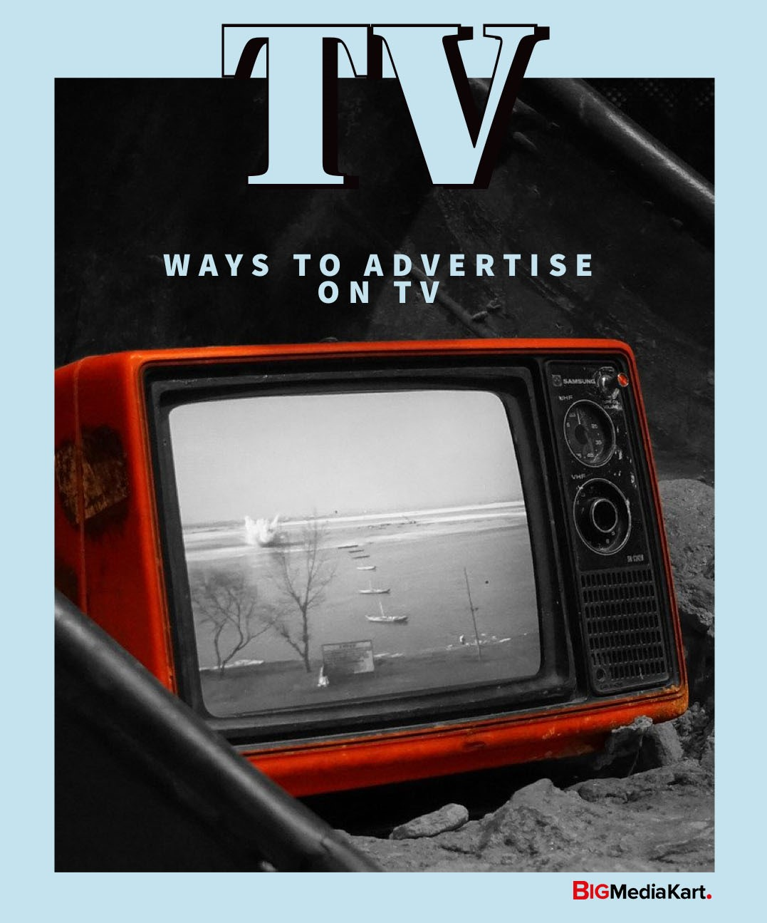 9 Prominent Ways to Advertise on TV that boost your brand's Television Advertising Campaign!