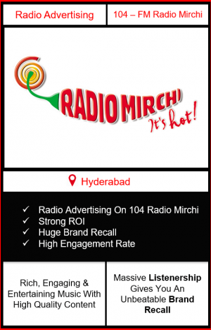 radio mirchi advertising in hyderabad, radio advertising in hyderabad, radio ad in hyderabad, advertising on radio in hyderabad