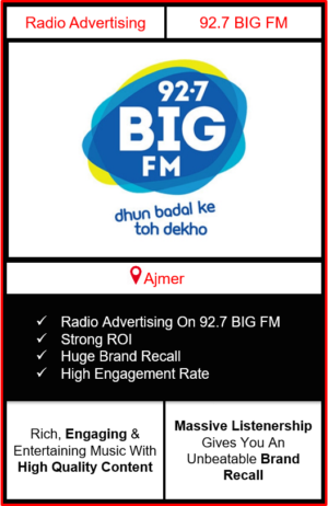 Radio Advertising in Ajmer, advertising on radio in Ajmer, radio ads in Ajmer, advertising in Ajmer, 92.7 BIG FM Advertising in Ajmer