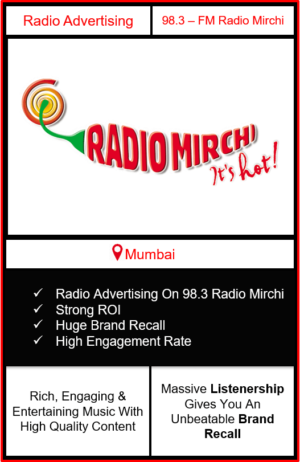 Radio Advertising in Mumbai, advertising on radio in Mumbai, radio ads in Mumbai, advertising in Mumbai, radio mirchi advertising in Mumbai on 98.3 fm