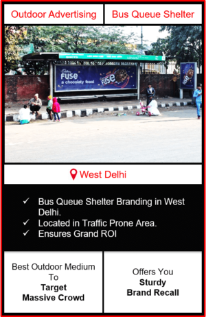 Bus queue shelter advertising in Delhi, BQS branding in Delhi, outdoor advertising in Delhi, outdoor branding in Delhi