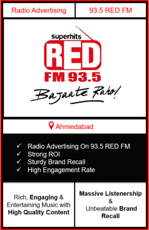 Radio Advertising in Ahmedabad, advertising on radio in Ahmedabad, radio ads in Ahmedabad, advertising in Ahmedabad, 93.5 Red FM Advertising in Ahmedabad