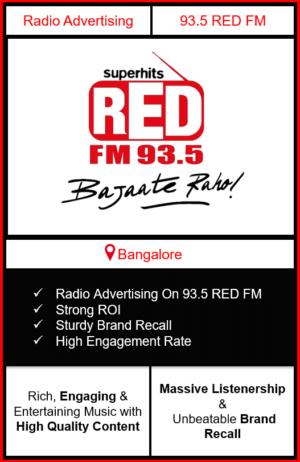 Radio Advertising in Bangalore, advertising on radio in Bangalore, radio ads in Bangalore, advertising in Bangalore, 93.5 RED FM Advertising in Bangalore