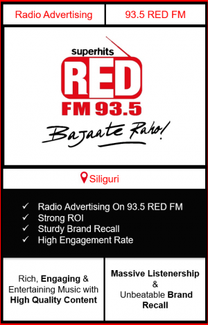 Radio Advertising in Siliguri, advertising on radio in Siliguri, radio ads in Siliguri, advertising in Siliguri, 93.5 RED FM Advertising in Siliguri