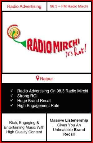 Radio Advertising in Raipur, advertising on radio in Raipur, radio ads in Raipur, advertising in Raipur, 98.3 Radio Mirchi Advertising in Raipur