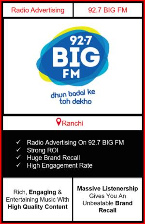 Radio Advertising in Ranchi, advertising on radio in Ranchi, radio ads in Ranchi, advertising in Ranchi, 92.7 BIG FM Advertising in Ranchi