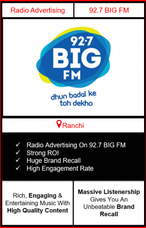Radio Advertising in Ranchi, advertising on radio in Ranchi, radio ads in Ranchi, advertising in Ranchi, 92.7 BIG FM Advertising in Ranchi