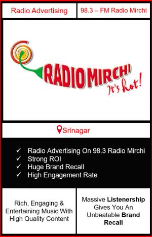 Radio Advertising in Srinagar on 98.3 FM Radio Mirchi