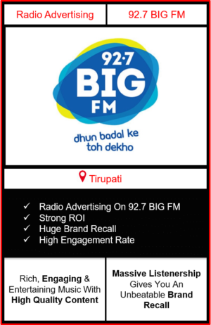 Radio Advertising in Tirupati, advertising on radio in Tirupati, radio ads in Tirupati, advertising in Tirupati, 92.7 BIG FM Advertising in Tirupati