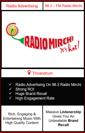 Radio Advertising in Trivandrum, Advertising on radio in Trivandrum, radio ads in Trivandrum, advertising in Trivandrum, 98.3 Radio Mirchi Advertising in Trivandrum