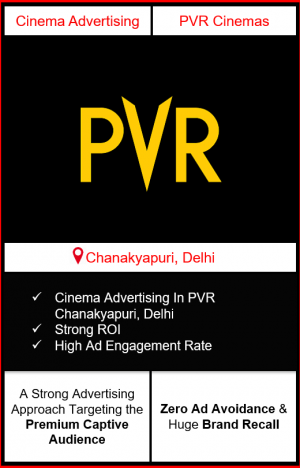PVR Cinema Advertising in YPCC Mall, Chanakyapuri, New Delhi, advertising on cinemas in New Delhi, Cinema ads in YPCC Mall, Chanakyapuri, New Delhi, advertising in New Delhi, PVR Cinemas Advertising in New Delhi