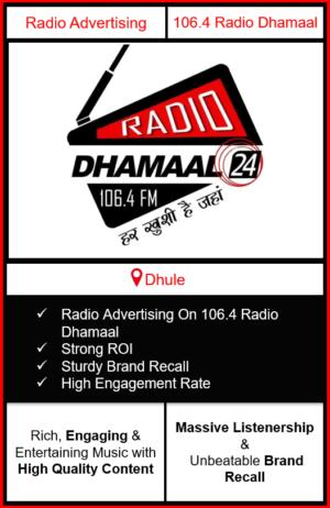 Radio Advertising in Dhule, advertising on radio in Dhule, radio ads in Dhule, advertising in Dhule, 106.4 DHAMAAL FM Advertising in Dhule