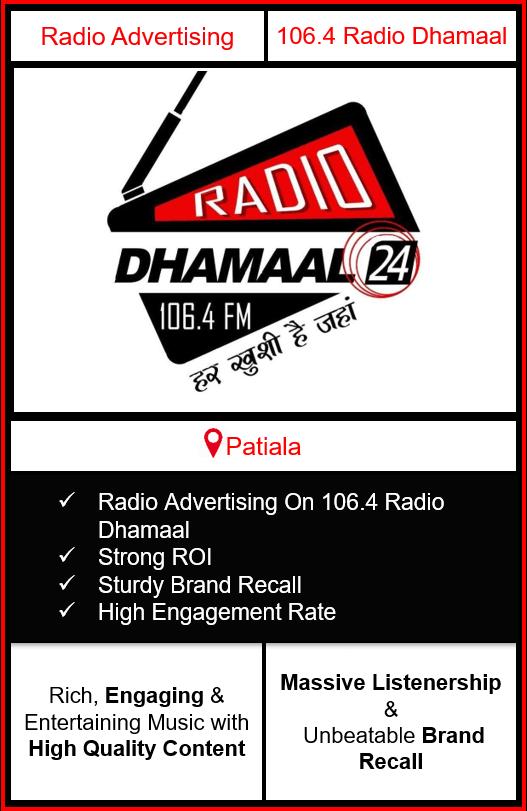 Radio Advertising in Patiala, advertising on radio in Patiala, radio ads in Patiala, advertising in Patiala, 106.4 DHAMAAL FM Advertising in Patiala