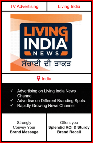 advertising on living india, advertising on living india news channel, living india advertising, ad on living india