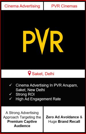PVR Cinema Advertising in Anupam Mall, Saket, New Delhi advertising on cinemas in New Delhi, Cinema ads in Anupam Mall, Saket, New Delhi advertising in New Delhi, PVR Cinemas Advertising in New Delhi