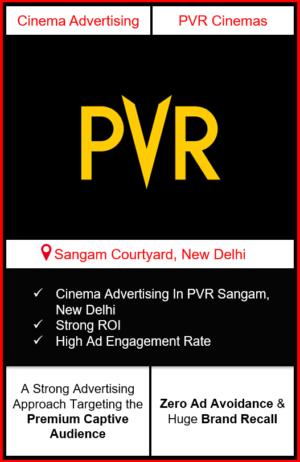 PVR Cinema Advertising in Sangam,R K Puram, New Delhi advertising on cinemas in New Delhi, Sangam, R K Puram, New Delhi, advertising in New Delhi, PVR Cinemas Advertising in New Delhi