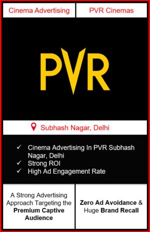 PVR Cinema Advertising in Subhash Nagar New Delhi, advertising on cinemas in New Delhi, Cinema ads in Subhash Nagar New Delhi, advertising in New Delhi, PVR Cinemas Advertising in New Delhi