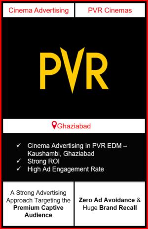 PVR Cinema Advertising in EDM Mall, Kaushambi, Ghaziabad, advertising on cinemas in Ghaziabad, Cinema ads in EDM Mall, Kaushambi, Ghaziabad, advertising in Ghaziabad, PVR Cinemas Advertising in Ghaziabad.