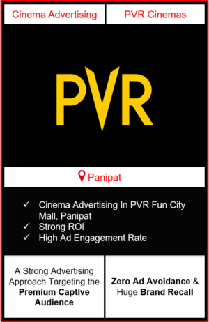 PVR Cinema Advertising in Fun City Mall, Panipat, advertising on cinemas in Panipat, Cinema ads in Fun City Mall, Panipat, advertising in Panipat, PVR Cinemas Advertising in Panipat.