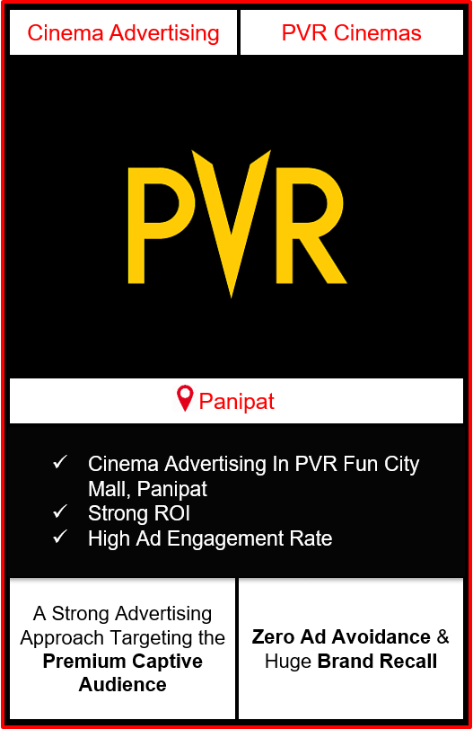 PVR Cinema Advertising in Fun City Mall, Panipat, advertising on cinemas in Panipat, Cinema ads in Fun City Mall, Panipat, advertising in Panipat, PVR Cinemas Advertising in Panipat.