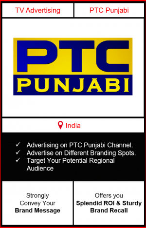 advertising on ptc punjabi, ptc punjabi channel advertising, ptc punjabi tv advertising, ptc channel advertising