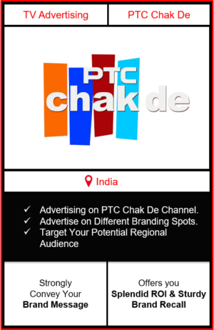 ptc chakde advertising, advertising on ptc chakde