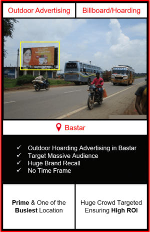 Outdoor advertising in bastar, outdoor advertising in bastar, bastar unipole advertising, ooh advertising in bastar, outdoor advertising agency in bastar, chhattissgarh
