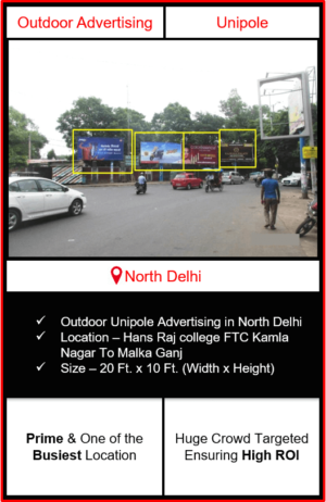 Outdoor advertising in north delhi, outdoor advertising in delhi, north delhi unipole advertising, ooh advertising in north delhi, outdoor advertising agency in north delhi