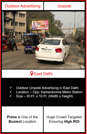 Outdoor advertising in east delhi, outdoor advertising in delhi, east delhi unipole advertising, ooh advertising in east delhi, outdoor advertising agency in east delhi