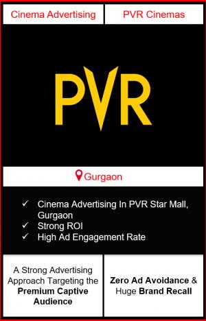 PVR Cinema Advertising in DLF Star Mall, Gurgaon, advertising on cinemas in Gurgaon, DLF Star Mall, Gurgaon, advertising in Gurgaon, PVR Cinemas Advertising in Gurgaon