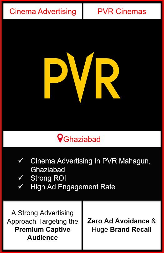 PVR Cinema Advertising in Mahagun Metro Mall, Ghaziabad, advertising on cinemas in Ghaziabad, Cinema ads in Mahagun Metro Mall, Ghaziabad, advertising in Ghaziabad, PVR Cinemas Advertising in Ghaziabad.