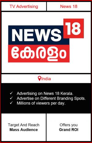 advertising on news 18 kerala, news 18 india advertising, ad on news 18 kerala