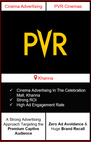 PVR Cinema Advertising in The Celebration Mall, Khanna, advertising on cinemas in Khanna, The Celebration Mall, Khanna, advertising in Khanna, PVR Cinemas Advertising in Khanna