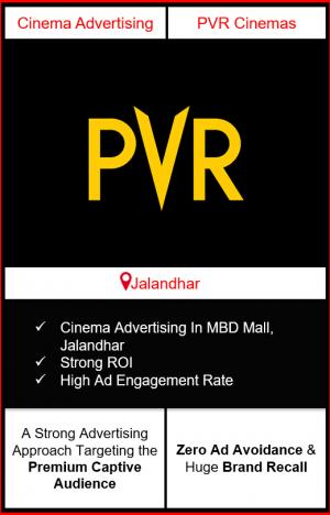 PVR Cinema Advertising in MBD Mall, Jalandhar, advertising on cinemas in Jalandhar, MBD Mall, Jalandhar, advertising in Jalandhar, PVR Cinemas Advertising in Jalandhar