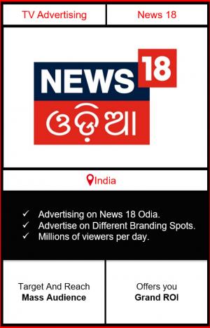advertising on news 18 odia, news 18 odia, ad on news 18 odia, news 18 india advertising