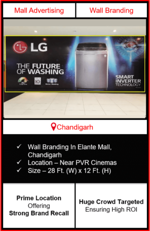 advertising in elante mall, branding in elante mall chandigarh, wall branding near pvr cinemasin elante mall, advertising on Wall in elante mall