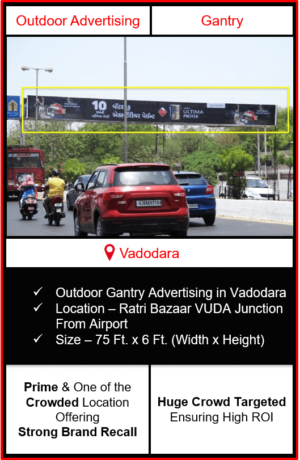 Gantry advertising in vadodara, outdoor advertising in vadodara, vadodara gantry advertising, ooh advertising in vadodara, outdoor advertising agency in vadodara, gujarat